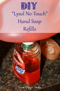 """DIY """"Lysol No-Touch"""" Hand Soap Refills"""