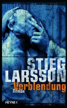 Stieg Larsson / Män som hatar kvinnor (The girl who played with fire)