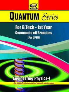 Quantum Series‬ provides ‪Engineering Physics‬ ‪books‬ for B.Tech 1st year ‪students‬ of ‪‎UPTU‬ with unique ‪syllabus‬.