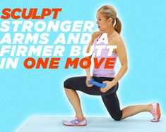 Sculpt Stronger Arms and a Firmer Butt in One Move  via @preventionmag