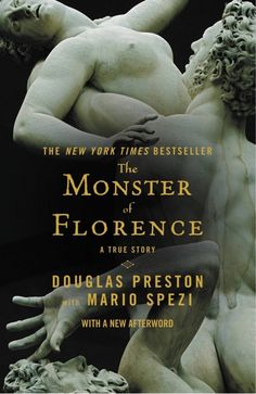 """The Murder, Mischief, and Mayhem book club is reading """"The Monster of Florence"""" by Douglas Preston. Discussion will be held on November 24 at at the Elkridge Branch. Hannibal Lecter, Good Books, Books To Read, My Books, Preston, Reading Lists, Book Lists, Reading Time, Sir Anthony Hopkins"""