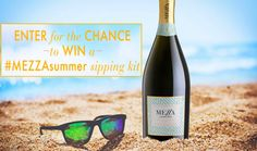 Summer is here! Are you ready? Enter to win a #MEZZAsummer Sipping Kit — complete with everything you need for a sparkling season of fun!