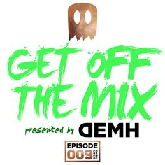 Hey everybody this is DEMH, with my monthly podcast GET OFF THE MIX. I'm selecting only the best Dutch House and Electro for you; are you ready to get #BackToTheOldskool! ? If you enjoyed, make sure to follow me and to like the mix. Thanks for listening guys, see you next month!