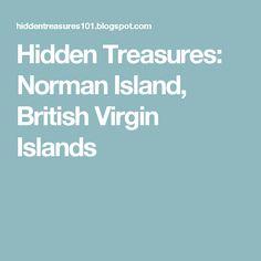 Hidden Treasures: Norman Island, British Virgin Islands