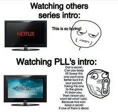 idk anyone who skips the pll intro - I would never I have once tho Preety Little Liars, Pretty Little Liars Quotes, Pll Logic, Pll Memes, Lectures, Film Serie, Best Tv Shows, Humor, Funny Jokes
