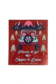 Sticker - Places to Go & Coffee to Drink