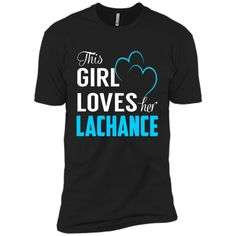 THIS GIRL LOVES HER LACHANCE - LAST NAME, SURNAME