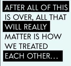 Treat yourself well. Treat others well. All Quotes, Love Me Quotes, Quotable Quotes, Great Quotes, Life Quotes, Funny Quotes, Inspirational Quotes, Sensible Quotes, Qoutes