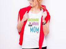 "Koszulka damska ""HOME IS WHERE YOUR MOM IS"""
