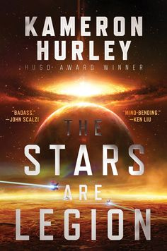 Kameron Hurley - The Stars are Legion