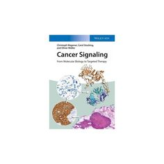 Cancer Signaling : From Molecular Biology to Targeted Therapy (Paperback) (Christoph Wagener & Carol