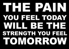 Inspirational Motivational Quote Sign Poster Print Picture(THE PAIN YOU FEEL TODAY) SPORTS, BOXING, CYCLING, ATHLETICS, BODYBUILDING, TRIATHLON,BASKETBALL, FOOTBALL, RUGBY, SWIMMING, MARTIAL ARTS ETC ETC: Amazon.co.uk: Kitchen & Home