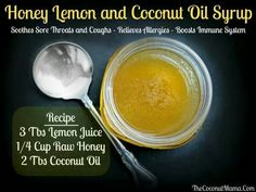 Honey, Lemon and Coconut Oil Syrup