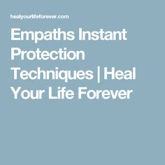 Empaths Instant Protection Techniques | Heal Your Life Forever Empath Abilities, Psychic Abilities, Highly Sensitive Person, Sensitive People, Spiritual Gifts, Spiritual Growth, Intuitive Empath, Emotional Vampire, Emotional Healing