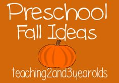 Preschool Fall Ideas pinned by teaching2and3yearolds.
