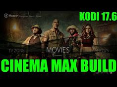 THE CINEMA MAX BUILD FOR KODI 17.6 FROM THE STEVEN TV WIZARD