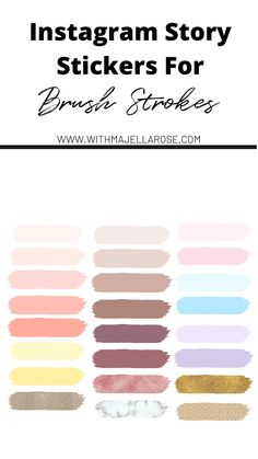 Instagram story stickers brush strokes - majella rose Film Story, Brush Strokes, Instagram Story, Templates, Stickers, This Or That Questions, Color Palettes, Rose, Blog