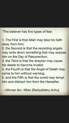 5 fears of a believer. Quran Quotes, Hadith Quotes, Muslim Quotes, Quran Verses, Religious Quotes, Beautiful Islamic Quotes, Islamic Inspirational Quotes, Life Quotes, Wisdom Quotes