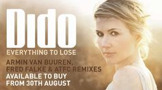 Dido - Everything To Lose (Fred Falke Extended Vocal Mix) Nadia Ali, Love Radio, A State Of Trance, Trance Music, Armin Van Buuren, Knowing God, Good Music, Cool Words, In This World