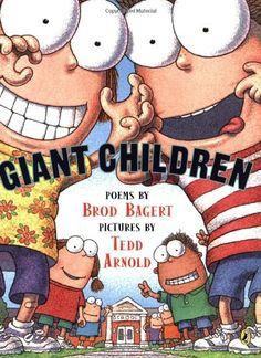 Giant Children by Brod Bagert,http://www.amazon.com/dp/0142401927/ref=cm_sw_r_pi_dp_.86.sb1S01Y38B6S