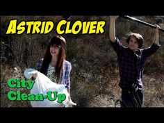Astrid Clover - City Clean Up