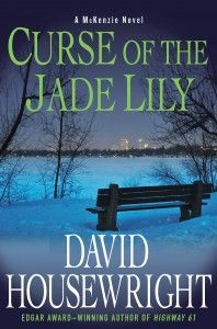 Curse of the Jade Lily: A McKenzie Novel (Twin Cities P. Mac McKenzie Novels) by David Housewright ~~ Mystery & Suspense Cool Books, Used Books, Lily Jade, Michael Connelly, Crime Fiction, Light Of The World, Twin Cities, Mystery, Novels
