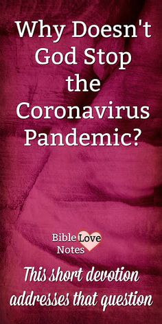 Accidents, disease, and pandemics like the coronavirus. They seem so random and unnecessary. Why doesn't God stop them? This Devotion Addresses that question. Biblical Quotes, Religious Quotes, Bible Verses Quotes, Bible Scriptures, Faith Quotes, Scripture Verses, Short Devotions, Bible Study Notebook, Bible Love