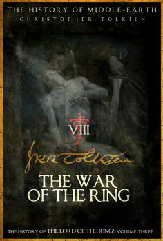 08 War Of The Ring by KingHoneypot #Tolkien