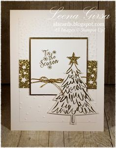 A La Cards: 'Tis the Season - SU - Christmas card featuring the Peaceful Pine stamp set and coordination Perfect Pines Framelits.