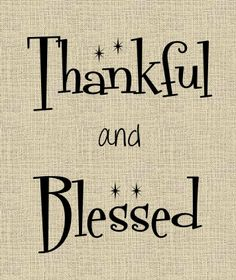 Thankful and Blessed!