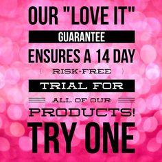 All our products have a love it guarantee. That lets you try out the products for 14 days and if you don't love them you can simply return them for a refund. I am confident you will love the products. #younique https://www.youniqueproducts.com/lashestothemax/products/landing