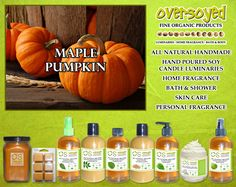 Maple Pumpkin Product Collection - Warm spices of maple syrup, cinnamon, clove and nutmeg are prominent with subtle undertones of pumpkin, brown sugar and vanilla round out this outstanding mix. #OverSoyed #MaplePumpkin #Maple #Pumpkin #MixedFruits #MixedFruit #Fruity #Fruit #Candles #HomeFragrance #BathandBody #Beauty