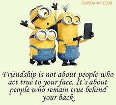 Well Said Quote About Friends By The Minions