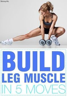 to Build Leg Muscle in 5 Moves Excellent guide to building leg muscles in only five moves. Pin now to perform this workout twice a week.Excellent guide to building leg muscles in only five moves. Pin now to perform this workout twice a week. Building Leg Muscle, Muscle Building Workouts, Sport Fitness, Muscle Fitness, Fitness Tips, Gain Muscle, Muscle Food, Muscle Weight, Health Fitness