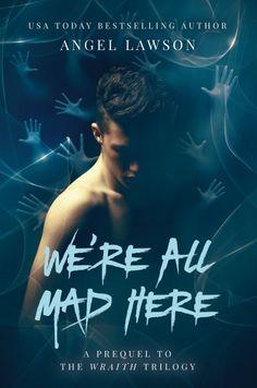 Claim your Prequel:  We're All Mad Here  #thriller #ya #instaFreebie