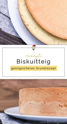 Gelingsicheres Biskuitteig Rezept für Torten & Desserts | Filizity.com | Food-Blog aus dem Rheinland #biskuit #torte #kuchen #dessert