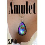 Amulet (Kindle Edition)By S Wolf