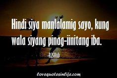 Sharing quotes that relate to your life Pinoy Quotes, Tagalog Love Quotes, Qoutes, Life Quotes, Miriam Defensor Santiago, Patama Quotes, Hugot Quotes, Hugot Lines, Lorraine