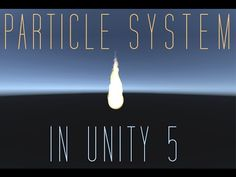 Particle System In Unity 5 - Tutorial Tuesdays - PixLab - YouTube