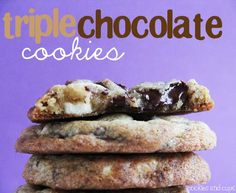 Triple Chocolate Cookies - milk, semi-sweet, and white chocolate.