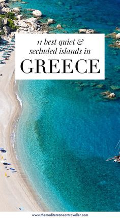 11 Best Quiet and Secluded Greek Islands. Looking for an off-the-beaten-track island destination in Greece? Wondering where you can go to escape the summer crowds? Here are 11 unspoilt quiet and remote islands where you wont be bothered on the beach. Santorini, Mykonos Greece, Crete Greece, Athens Greece, Best Greek Islands, Greece Islands, Zakynthos, Best Island Vacation, The Journey