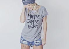 "Hippie T-Shirt mit Spruch ""Hippie Jippie Yeah"", Dein lässiges Festivaloutfit / hippie t-shirt with saying ""Hippie Jippie Yeah"", your casual festical outfit made by hippie-love via DaWanda.com"