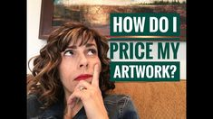 Pricing is one of the most difficult challenges as an artist. Price too high and you risk a sale; price too low and your self esteem suffers as well as your . Price Artwork, Art Basics, Selling Art, Art Tips, Buy Art, Business Advice, Art Work, Youtube, Marketing