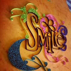 Smile #quilling #colours