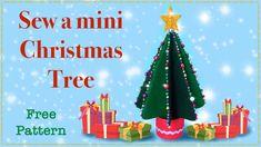 Mini Christmas Tree, All Things Christmas, Ornament Crafts, Xmas Ornaments, Pdf Patterns, Free Pattern, Christmas Craft Projects, Sewing Projects, Lisa