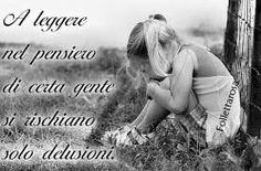 #delusioni#amore#amicizia