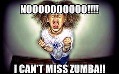 Missed Zumba this week and I can tell it physically and mentally..