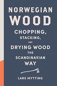 Norwegian Wood: Chop