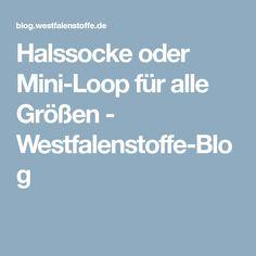Halssocke oder Mini-Loop für alle Größen - Westfalenstoffe-Blog