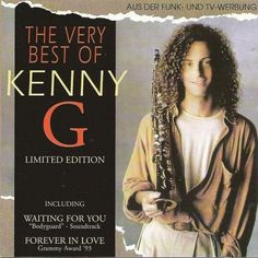 The Very Best of Kenny G 1994 Kenny G, Remember The Time, Great Albums, Forever Love, Google Search, Advertising, Endless Love